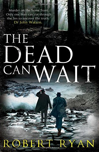 9781471101175: The Dead Can Wait