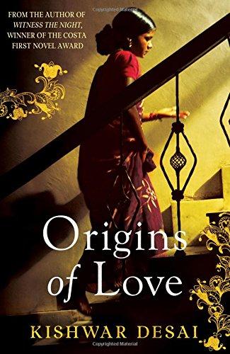 Origins of Love-SIGNED FIRST PRINTING: Desai, Kishwar