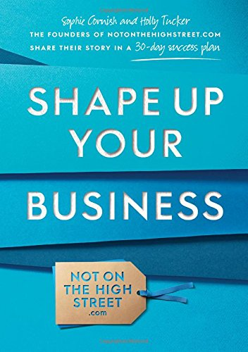 9781471102141: Shape Up Your Business