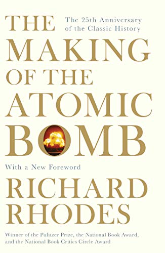 9781471111235: The Making Of The Atomic Bomb
