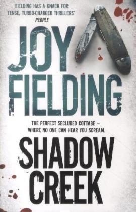 Shadow Creek (9781471112195) by Joy Fielding