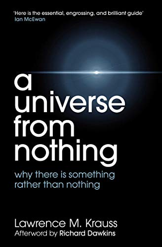 9781471112683: A Universe from Nothing. Lawrence M. Krauss