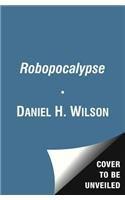 9781471112737: Robopocalypse