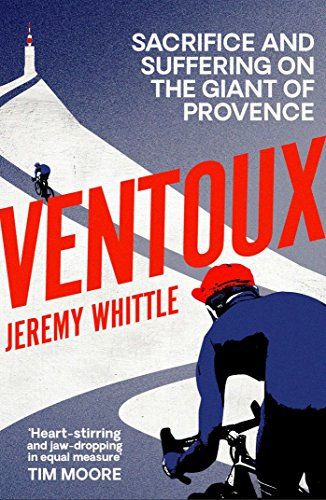 9781471113017: Ventoux: Sacrifice and Suffering on the Giant of Provence