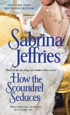 9781471113833: How the Scoundrel Seduces