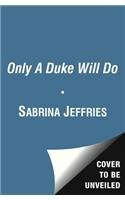 9781471114106: Only a Duke Will Do