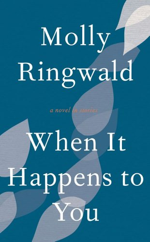 9781471114236: When it Happens to You: A Novel in Stories