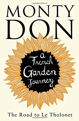 [signed] A French Garden Journey, The Road to Le Tholonet