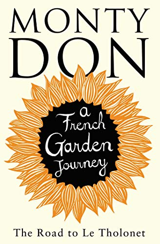 The Road to Le Tholonet: A French Garden Journey (Paperback)