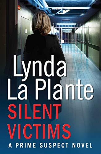 9781471114946: Prime Suspect 3: Silent Victims