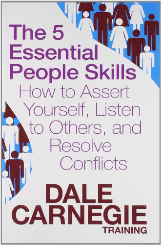 9781471115240: 5 essential people skills, the: how to assert yourself, listen to others, and resolve conflicts