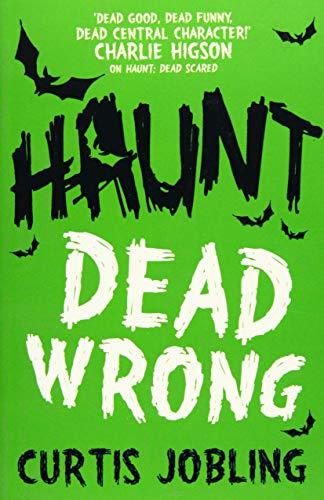 9781471115790: Haunt: Dead Wrong