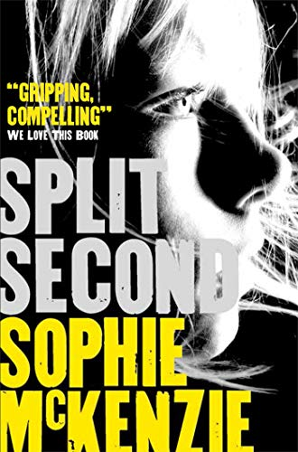 9781471115998: Split Second (Split Second 1)