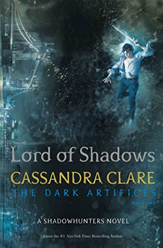 9781471116650: Lord Of Shadows (The Dark Artifices)