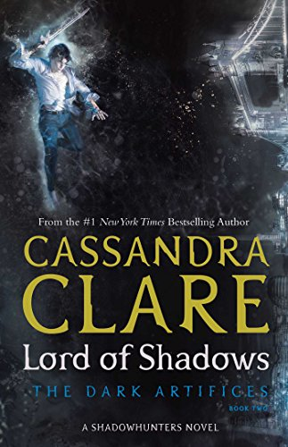 9781471116674: Lord Of Shadows (The Dark Artifices)