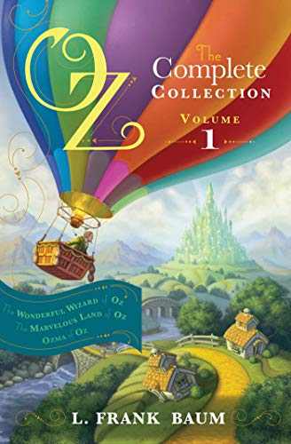 Oz, the Complete Collection Volume 1 bind-up: Wonderful Wizard of Oz; Marvellous Land of Oz; Ozma of Oz