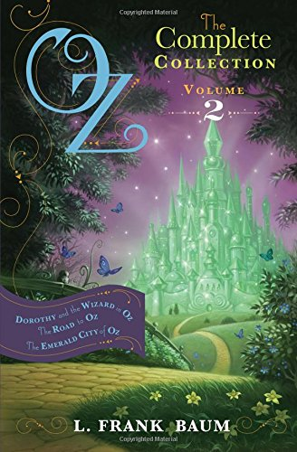 Oz, the Complete Collection Volume 2 bind-up: Dorothy & the Wizard in Oz; The Road to Oz; The Emerald City of Oz (Oz Bind Up)