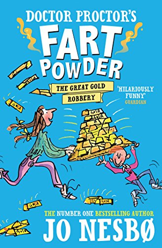 9781471117381: Doctor Proctor's Fart Powder: The Great Gold Robbery