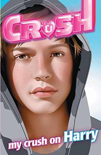 9781471117466: My Crush on Harry
