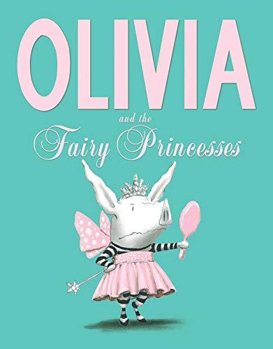 9781471117756: Olivia and the Fairy Princesses