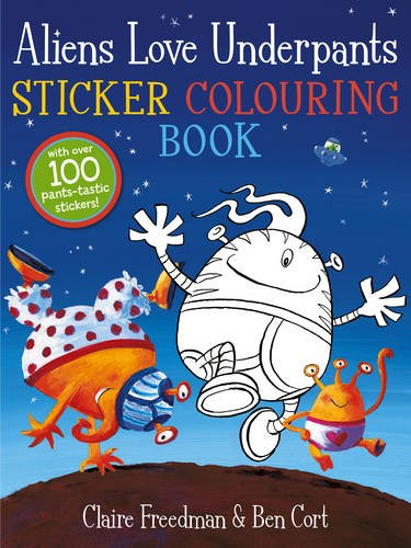 9781471117763: Aliens Love Underpants Sticker Colouring Book (Sticker Activity)