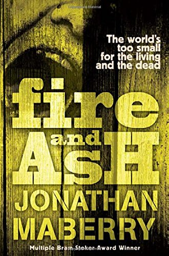 9781471117954: Fire and Ash (ROT AND RUIN)