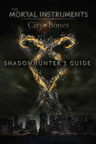 9781471118258: City of Bones: Shadowhunter's Guide (The Mortal Instruments)