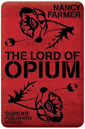 9781471118296: Lord of Opium (House of the Scorpion)