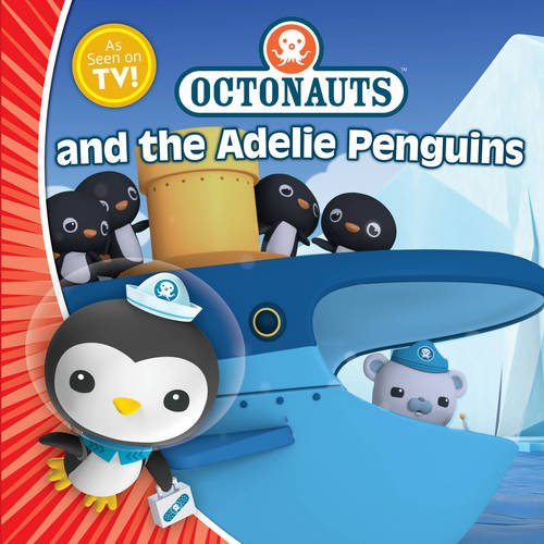 9781471118340: Octonauts and the Adelie Penguins