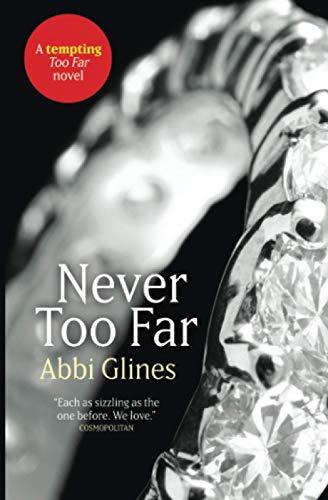 9781471118630: Never Too Far (Tempting Too Far Novel)