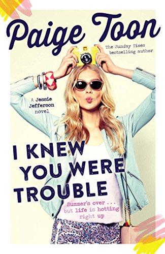 I Knew You Were Trouble: A Jessie Jefferson Novel: Toon, Paige