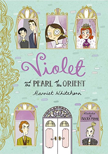 9781471118951: Violet and the Pearl of the Orient