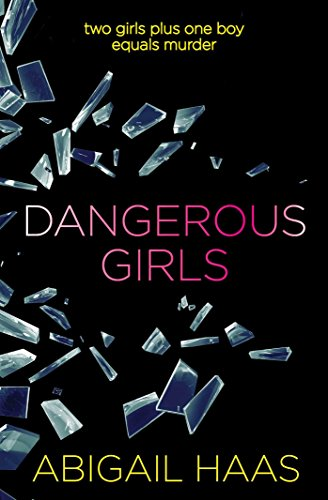 9781471119149: Dangerous Girls