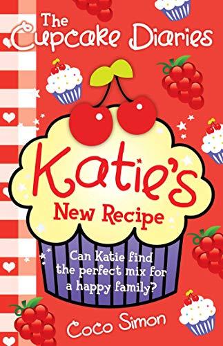 9781471119903: The Cupcake Diaries: Katie's New Recipe