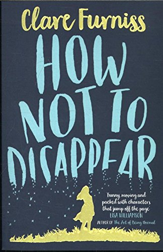 9781471120312: How Not to Disappear