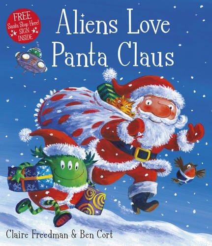 9781471120398: Aliens Love Panta Claus