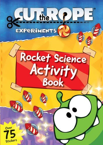9781471120589: Cut the Rope: Rocket Science Sticker Activity Book