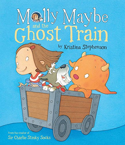 9781471121104: Molly Maybe and the Ghost Train