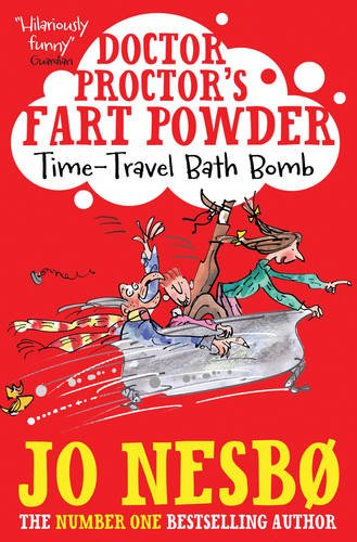 9781471121258: Doctor Proctor's Fart Powder: Time-Travel Bath Bomb (Dr Proctors Fart Powder)