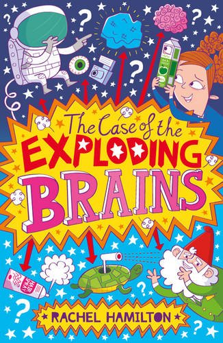 9781471121333: The Case of the Exploding Brains2
