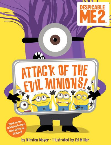 9781471121579: Despicable Me 2: Attack of the Evil Minions!