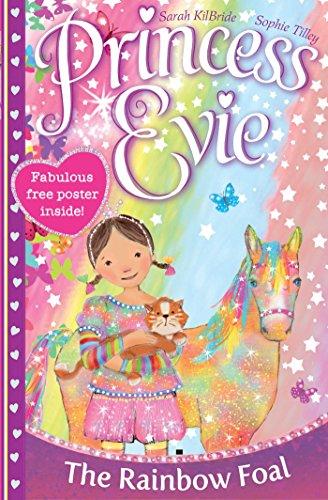 9781471121807: Princess Evie: the Rainbow Foal (Princess Evie 3)