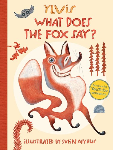 9781471121937: What Does the Fox Say?