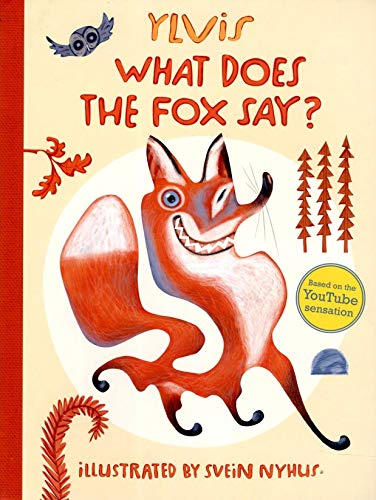 9781471121944: What Does the Fox Say?