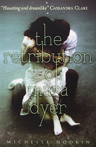 9781471122002: The Retribution of Mara Dyer