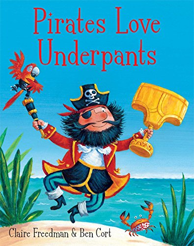 9781471122149: Pirates Love Underpants