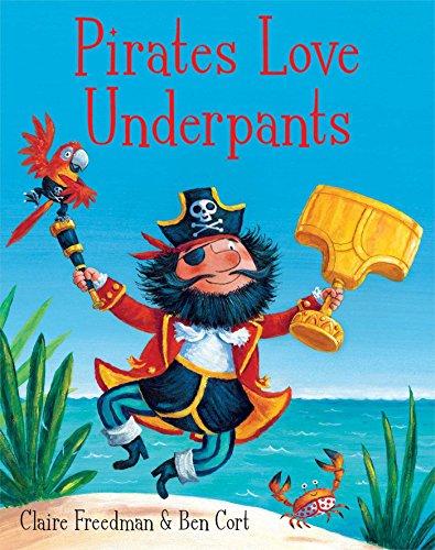 9781471122149: Pirates Love Underpants