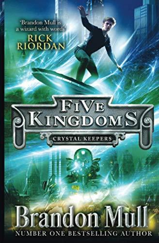 9781471122194: Five Kingdoms: Crystal Keepers