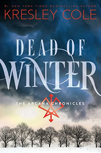 9781471122859: Dead of Winter: The Arcana Chronicles Book 3 (Arcana Chronicles 3)