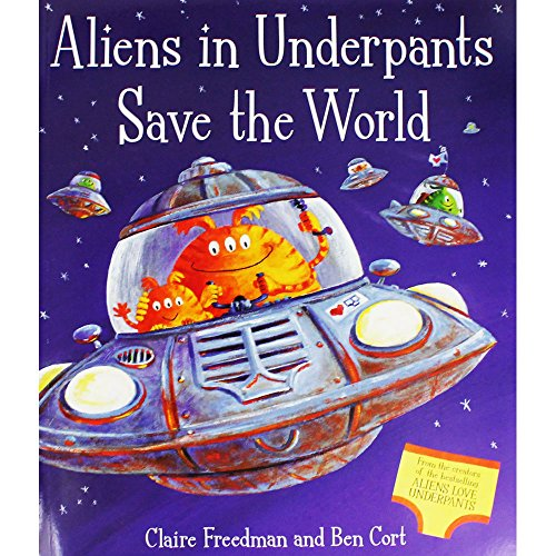 9781471123290: Aliens in Underpants Save the World